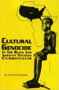 Free PDF Book | Cultural Genocide in the Black and African Studies Curriculum By Yossef Ben Jochannan