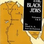 Free PDF Book | We, the Black Jews: Witness to the 'White Jewish Race' Myth, Volumes I & II by Yossef Ben Jochannan