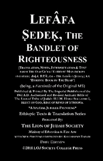 LEFAFA SEDEQ, The Bandlet of Righteousness; called An Ethiopic Book of the Dead
