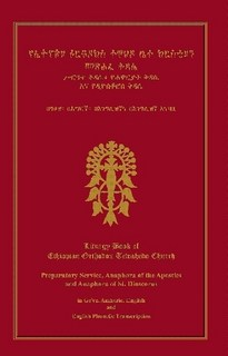 The Liturgy Book Of The Ethiopian Orthodox Tewaheo Church