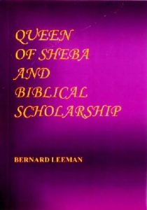Free PDF Book | QUEEN OF SHEBA AND BIBLICAL SCHOLARSHIP By Dr Bernard Leeman