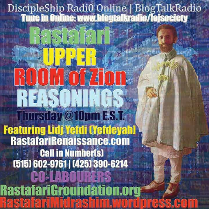 UPPER Room Of Zion | #RasTafari Discipleship Radi0 #DSR @LOJSociety