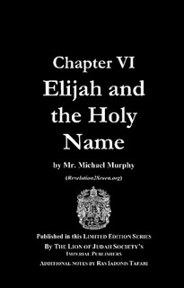 Chapter VI: Elijah & The Holy Name; Haile Selassie I Kabbalah