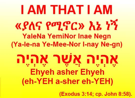I AM THAT I AM In Amharic and English