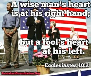 A wise man's heart is at his right hand but a fool's heart is at his left. Ecclesiastes 10:2