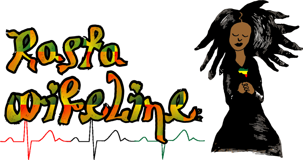 Rasta Wifeline - The online lifeline for the Rastafari Mama, Dawta and Empress!