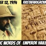 Last Public Words of Emperor Haile Selassie I - September 12, 1974