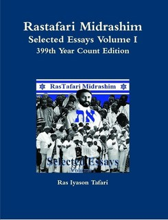 Rastafari Midrashim Selected Essays Volume I