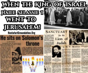 When the King of Israel Haile Selassie I went to Jerusalem! SANCTUARY for the Lion of Judah in JERUSALEM