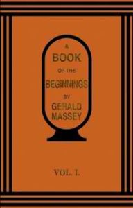 Free PDF Book | A Book of the Beginnings By Gerald Massey
