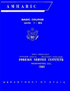 Free PDF Book | Foreign Service Institute Amharic Basic Course Text Book – Volume 1, Units 1-50